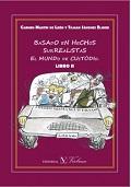 BASADO EN HECHOS SURREALISTAS EL MUNDO CUSTODIO. LIBRO II.
