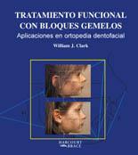 Tratamiento funcional con bloques gemelos aplicaciones en ortopedia de