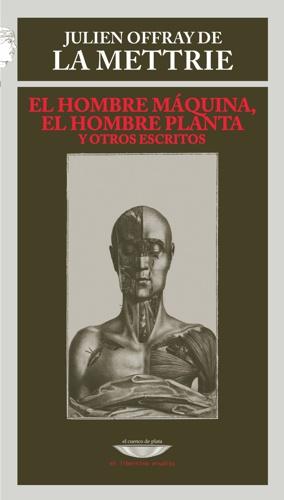 EL HOMBRE MáQUINA, EL HOMBRE PLANTA Y OTROS ESCRITOS