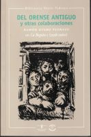 DEL ORENSE ANTIGUO Y OTRAS COLABORACIONES. RAMÓN OTERO PEDRAYO EN LA REGIÓN I (1958-1960)