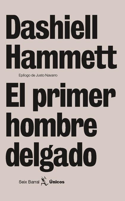 EL PRIMER HOMBRE DELGADO