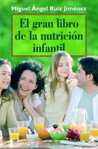 EL GRAN LIBRO DE LA NUTRICIÓN INFANTIL