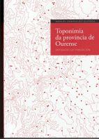 TOPONIMIA DE LA PROVINCIA DE OURENSE - edicion en gallego