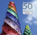 BARCELONA. 50 MERAVELLES DEL MODERNISME.