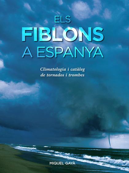 ELS FIBLONS A ESPANYA                                                           CLIMATOLOGIA I