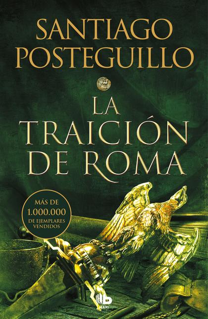 LA TRAICIÓN DE ROMA (TRILOGÍA AFRICANUS 3).