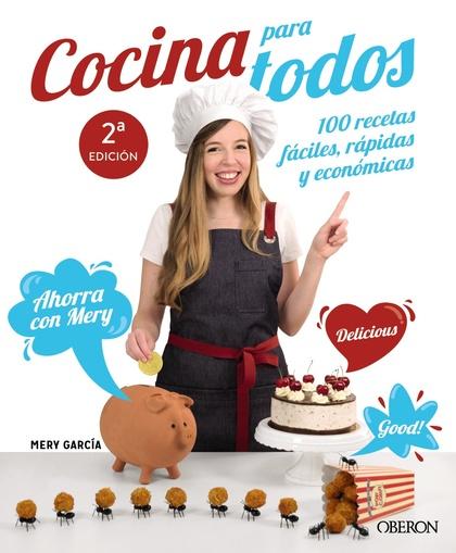 COCINA PARA TODOS. 100 RECETAS FÁCILES, RÁPIDAS Y ECONÓMICAS