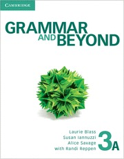 GRAMMAR AND BEYOND LEVEL 3 STUDENT´S BOOK A
