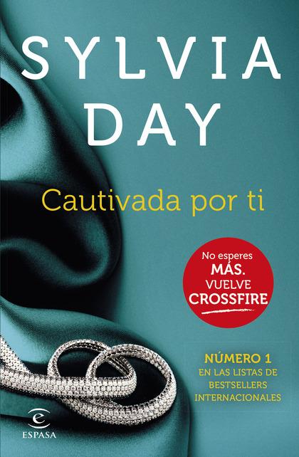 CAUTIVADA POR TI (CROSSFIRE IV).