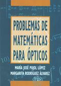 PROBLEMAS DE MATEMÁTICAS PARA ÓPTICOS