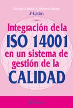 INTEGRACIÓN DE LAS ISO 14001 EN UN SISTEMA DE GESTIÓN DE LA CALIDAD