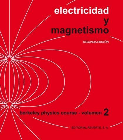 ELECTRICIDAD Y MAGNETISMO BERKELEY