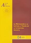 LA MOTIVACIÓN DE LA LECTURA A TRÁVÉS DE LA LITERATURA INFANTIL