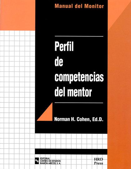 PERFIL DE COMPETENCIAS DEL MENTOR. MANUAL DEL MONITOR