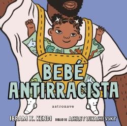 BEBÉ ANTIRRACISTA.