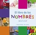 EL LIBRO DE LOS NOMBRES : DE LA A A LA Z