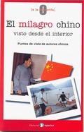 EL MILAGRO CHINO VISTO DESDE EL INTERIOR. PUNTOS DE VISTA DE AUTORES CHINOS