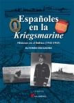 ESPAÑOLES EN KRIEGSMARINE. MISIONES EN EL BÁLTICO 1942 1943