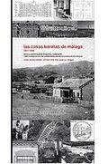 LAS CASAS BARATAS DE MÁLAGA : 1911-1936: AMÉRICA, VICTORIA EUGENIA, LOS GUINDOS, CIUDAD JARDÍN,