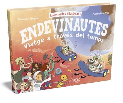 ENDEVINAUTES. VIATGE A TRAVÉS DEL TEMPS.