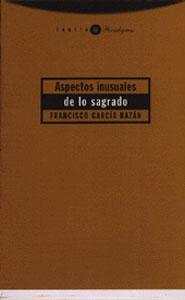 ASPECTOS INUSUALES DE LO SAGRADO