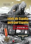 LEJOS DE ESPAÑA, PERO POR ESPAÑA. LAS MEJORES FOTOS DE LA DIVISIÓN AZUL