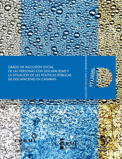 GRADO DE INCLUSIÓN SOCIAL DE LAS PERSONAS CON DISCAPACIDAD Y