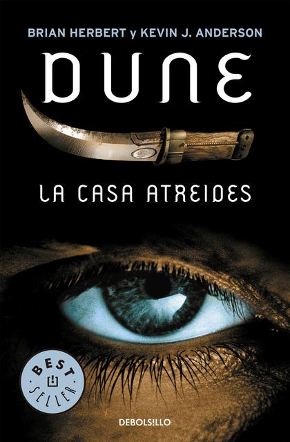 LA CASA ATREIDES (PRELUDIO A DUNE 1).