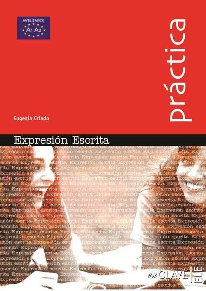 EXPRESIÓN ESCRITA - NIVEL BÁSICO                                                (A1-A2)