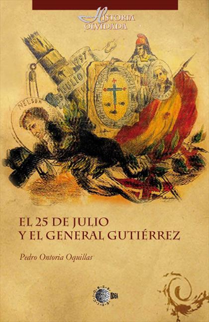 EL 25 DE JULIO Y EL GENERAL GUTIÉRREZ