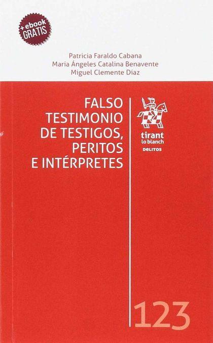 FALSO TESTIMONIO DE TESTIGOS, PERITOS E INTÉRPRETES.