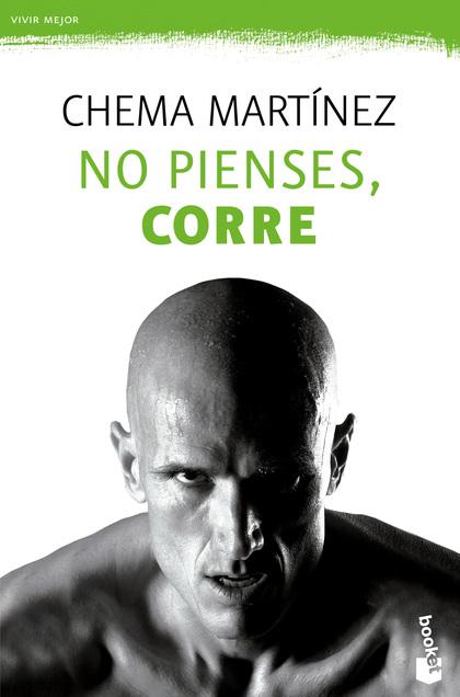 NO PIENSES, CORRE.