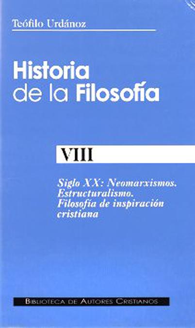 SIGLO XX: NEOMARXISMO, ESTRUCTURALISMO, FILOSOFÍA DE INSPIRACIÓN CRIST