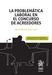 LA PROBLEMATICA LABORAL EN EL CONCURSO DE ACREEDORES.