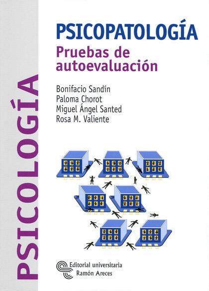 PSICOPATOLOGIA.CONCEPTOS Y PRUEBAS DE AUTOEVALUACION