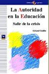LA AUTORIDAD EN LA EDUCACIÓN: SALIR DE LA CRISIS