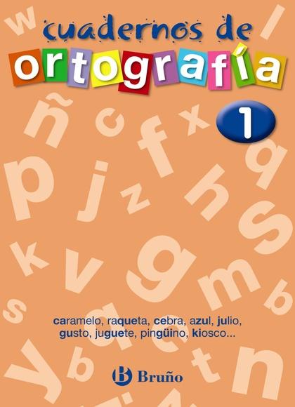 ORTOGRAFÍA 1, EDUCACIÓN PRIMARIA. CUADERNO
