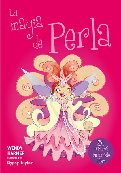 LA MAGIA DE PERLA (PERLA. RECOPILATORIO 4).