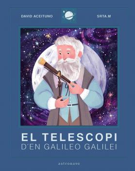 EL TELESCOPI D´EN GALILEO GALILEI.
