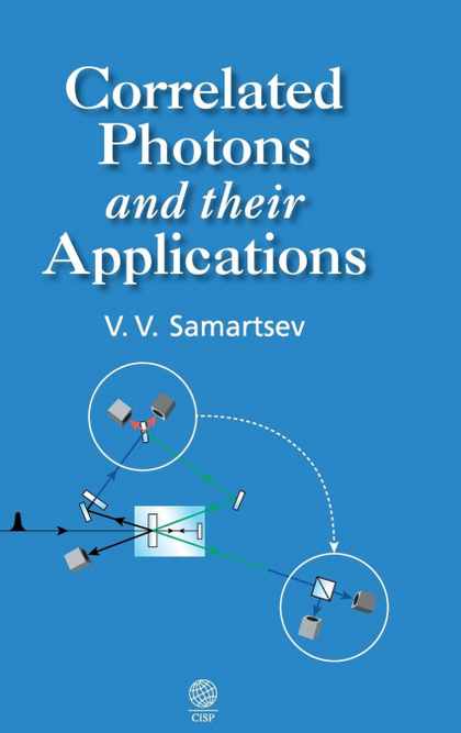 CORRELATED PHOTONS AND THEIR APPLICATIONS