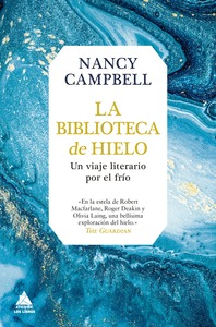 LA BIBLIOTECA DE HIELO                                                          UN VIAJE LITERA