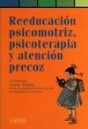 REEDUCACION PSICOMOTRIZ PSICOTERAPIA Y ATENCION PRECOZ