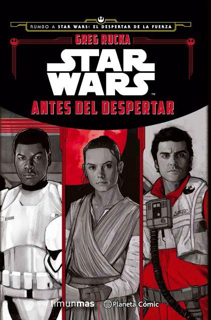 STAR WARS. ANTES DEL DESPERTAR