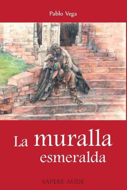 LA MURALLA ESMERALDA