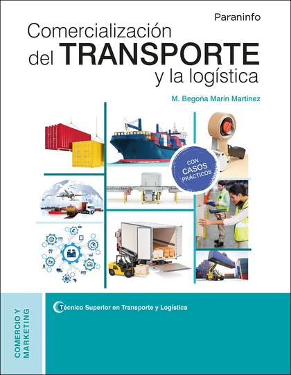 COMERCIALIZACIÓN DEL TRANSPORTE Y LA LOGÍSTICA.