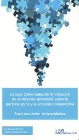 BAJA COMO CAUSA DE FINALIZACION SOCIETARIA ENTRE LA PERSONA SOCIA Y LA SOCIEDAD