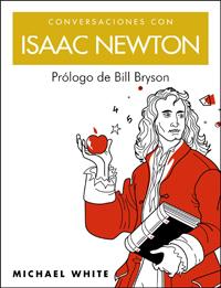 CONVERSACIONES CON ISAAC NEWTON
