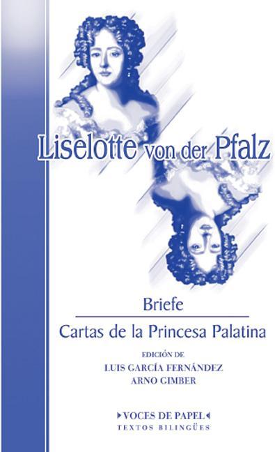 CARTAS DE LA PRINCESA PALATINA : BRIEFE