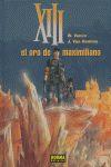 XIII-17, EL ORO DE MAXIMILIAN