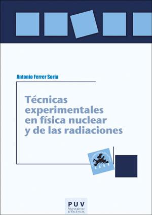 TÉCNICAS EXPERIMENTALES EN FÍSICA NUCLEAR Y DE LAS RADIACIONES.